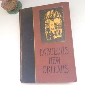 Other - FABULOUS NEW ORLEANS by Lyle Saxon 1929 Book
